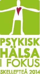 Logotyp, Psykisk Hälsa i Fokus – Skellefteå 2014